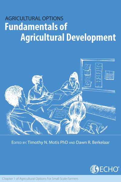 Fundamentals of agricultural development chapter 1 of agricultural options for small scale farmers thumbnail
