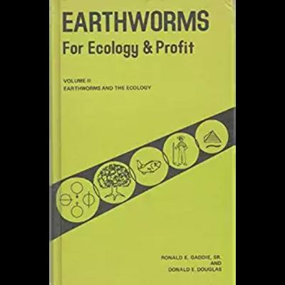 Earthworms for ecology and profit vol ii earthworms and the ecology thumbnail