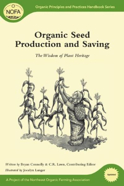 Organic seed production and saving the wisdom of plant heritage thumbnail