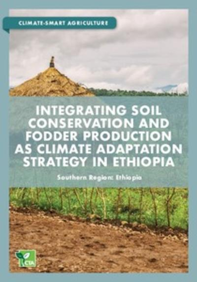 Integrating soil conservation and fodder production as climate adaptation strategy in ethiopia thumbnail