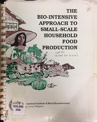 Bio intensive approach to small scale food products: Book 1