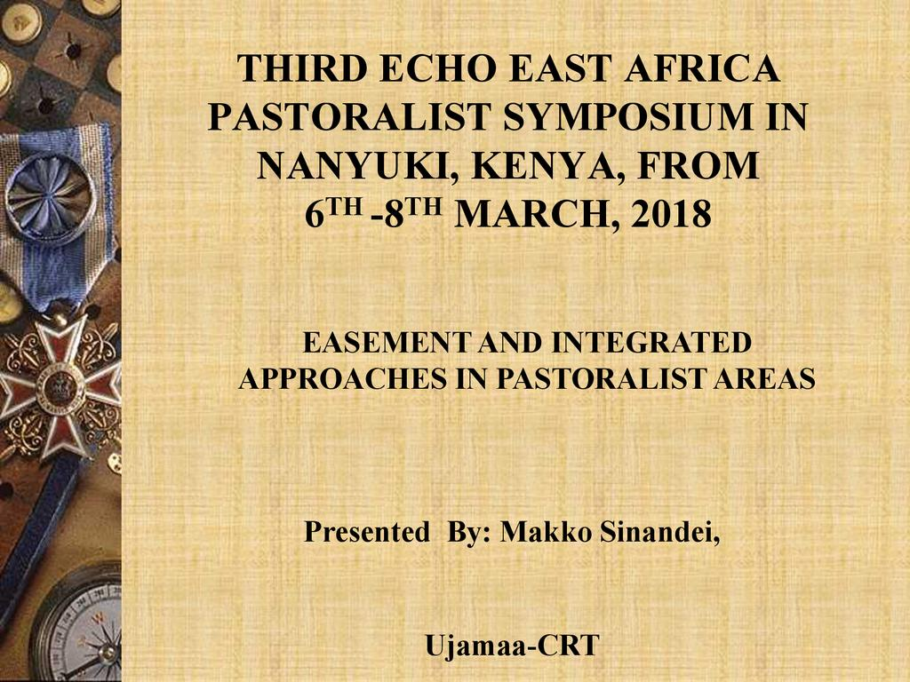 Easement and Integrated Approaches in Pastoralist Areas