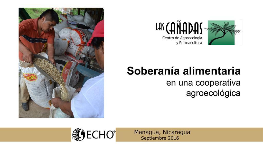 Soberanía alimentaria en una cooperativa agroecológica