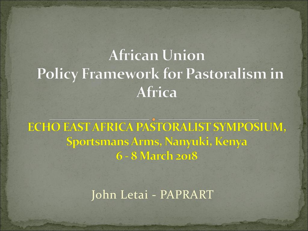 Contextualizing the African Union Pastoralist Framework