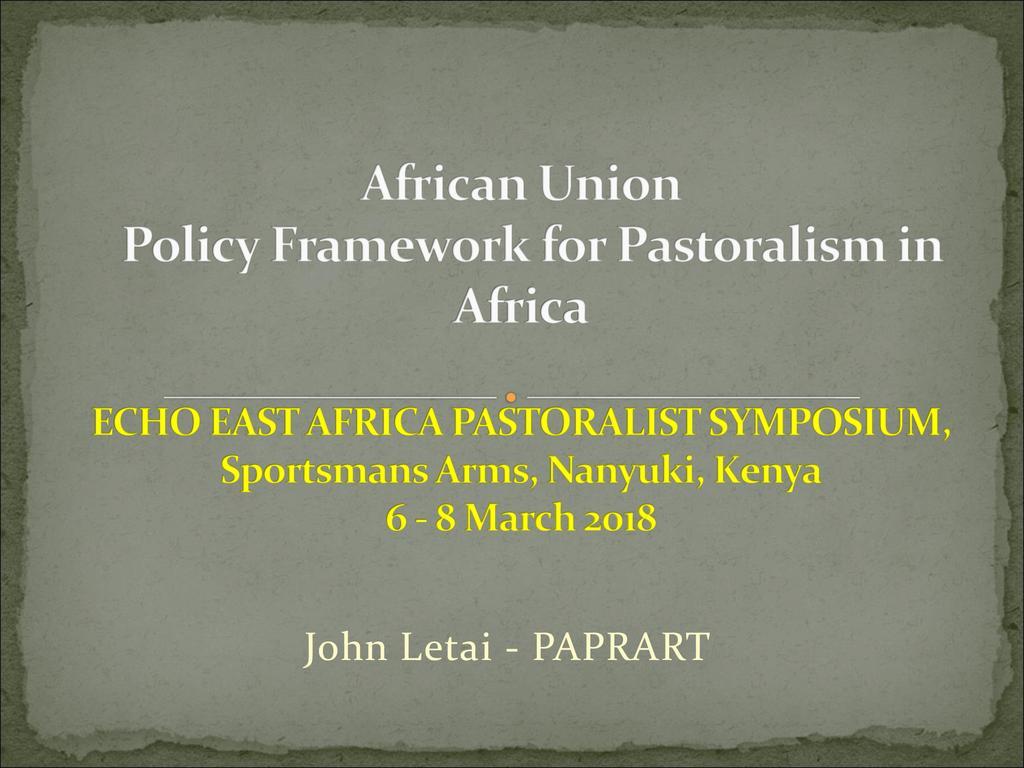 Contextualizing the African Union Pastoralist Framework