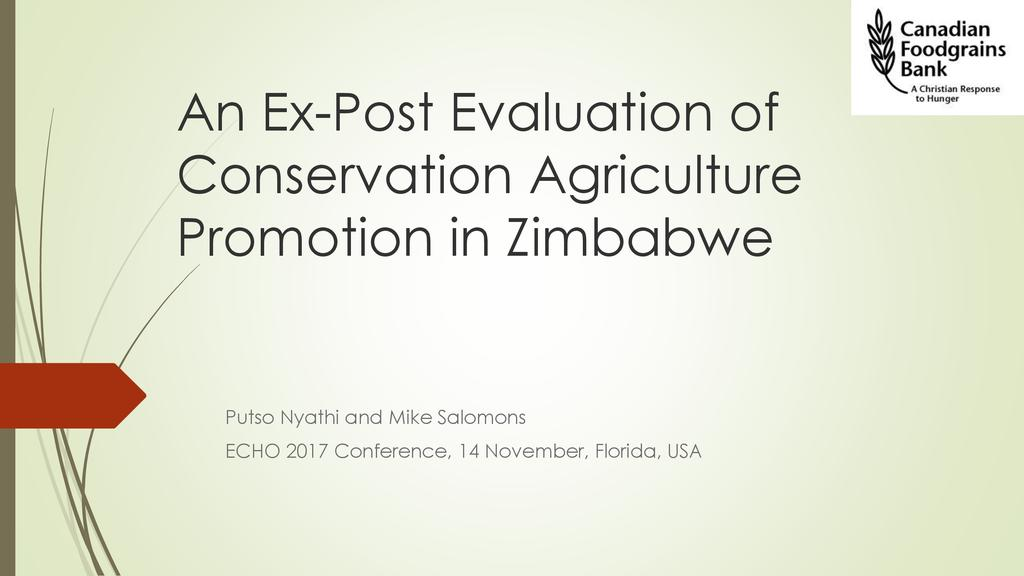 An ex-post evaluation of 10 years of Conservation Agriculture (CA) promotion in Zimbabwe: Lessons for food security interventions