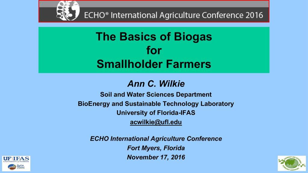 The basics of biogas for smallholder farmers