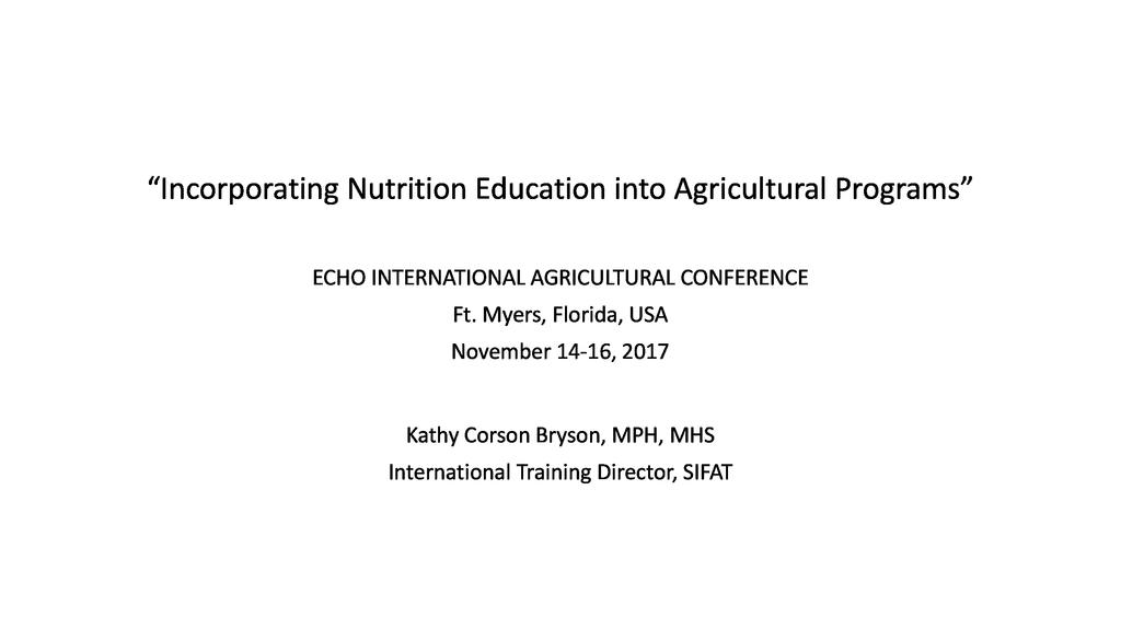 Integrating practical nutrition education into community agricultural programs