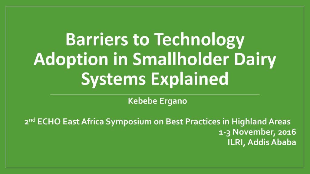 Technology Adoption in Smallholder Dairy Systems