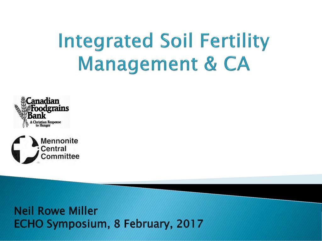 Integrated Soil Fertility Management & Conservation Agriculture