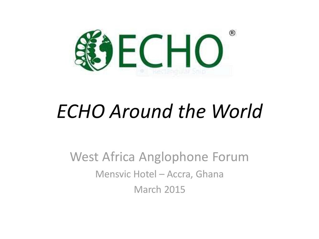 ECHO's Engagement Around the World