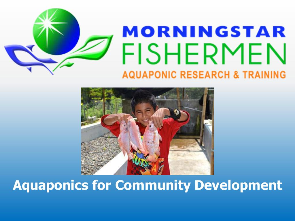 Aquaponics for community development  0