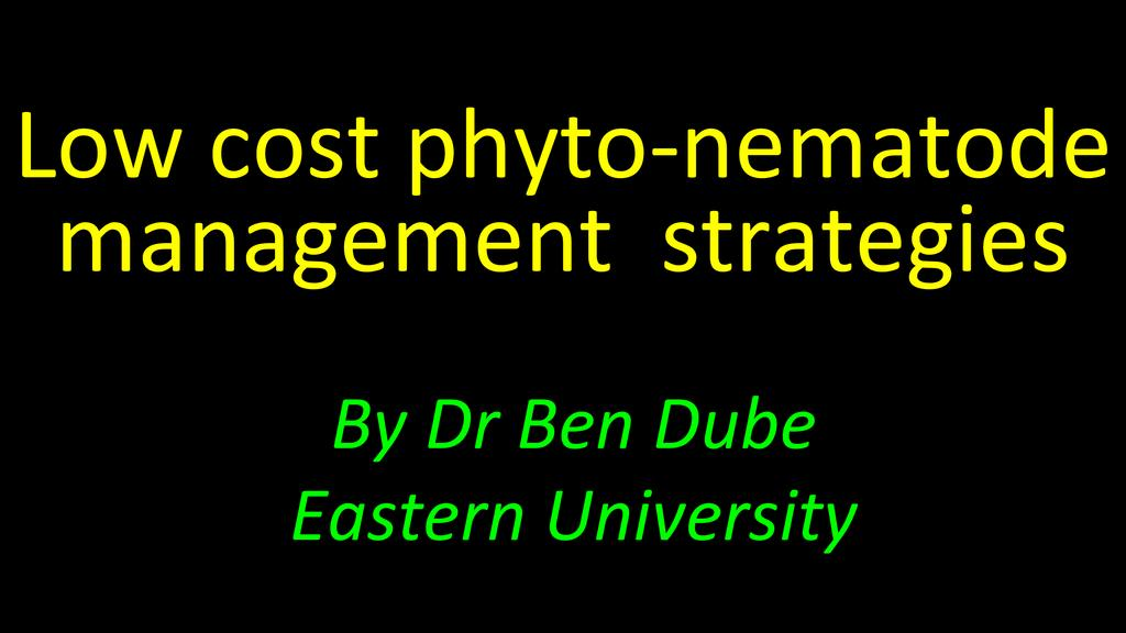 Low cost plant parasitic nematode management strategies