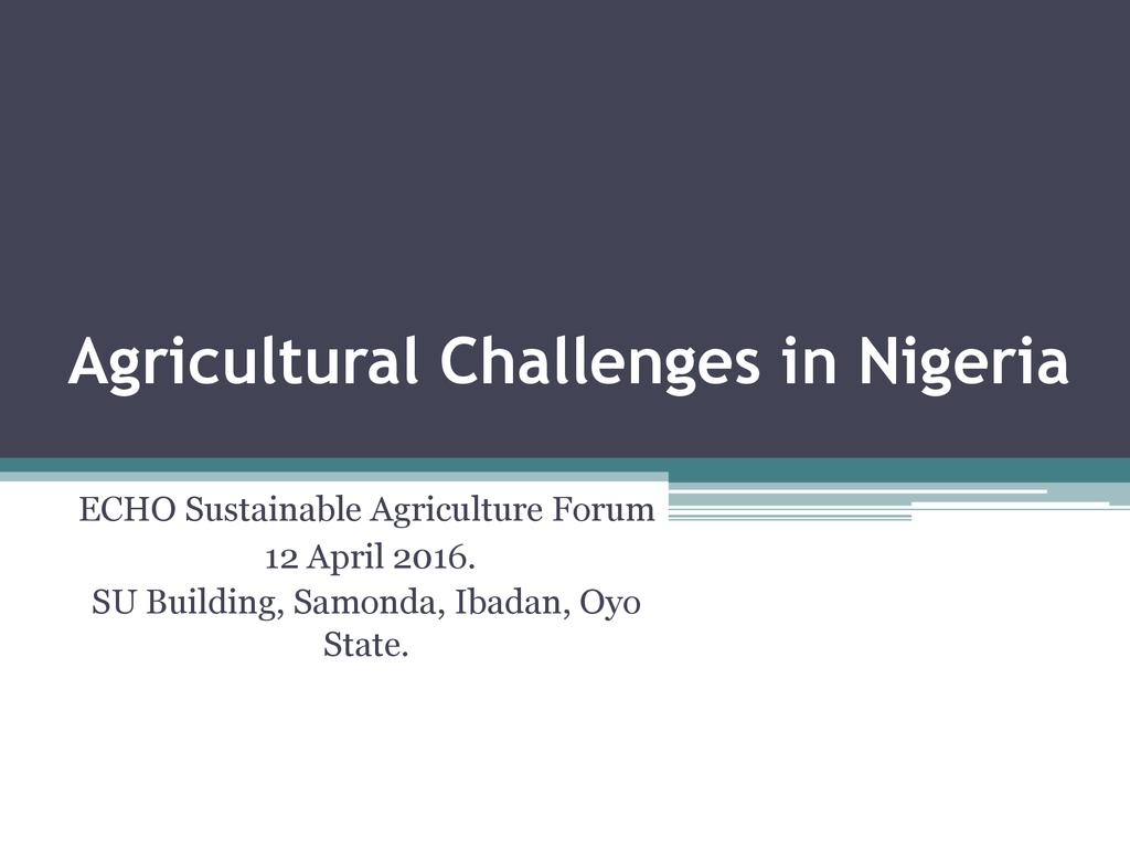 Agricultural Challenges in Nigeria
