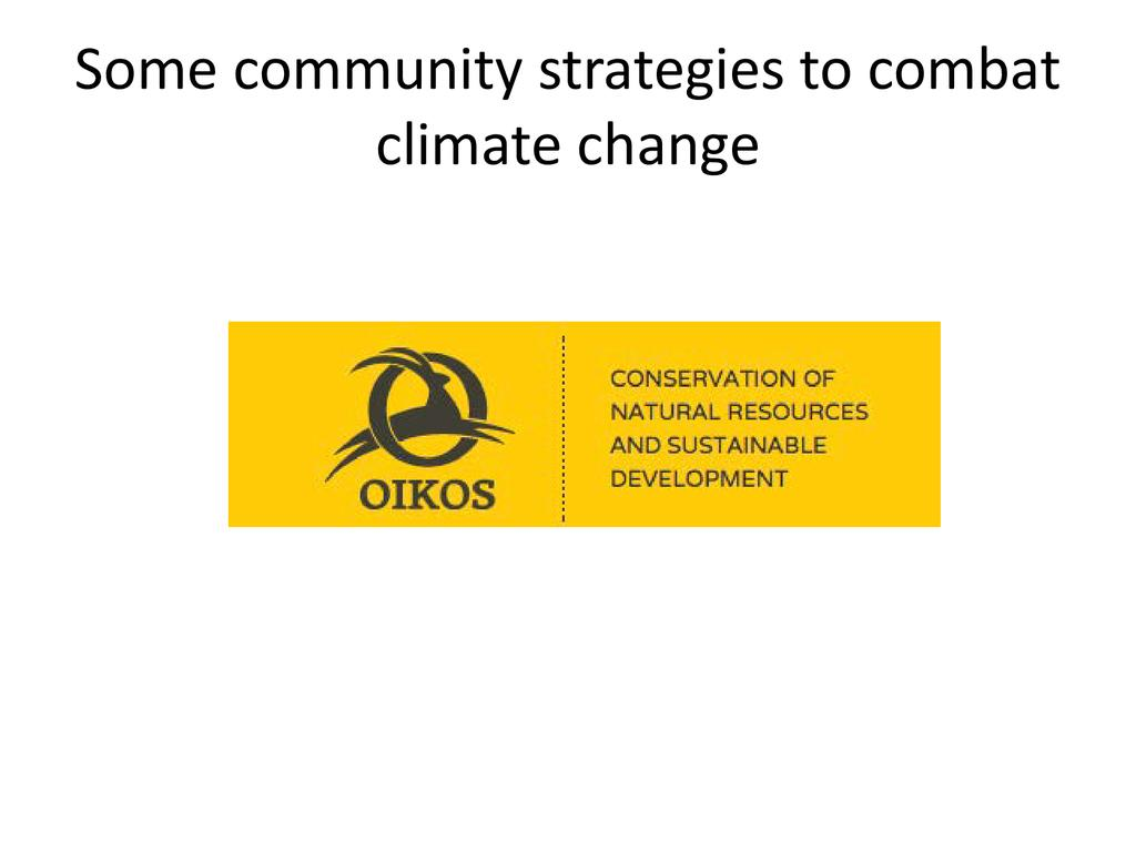 Some community strategies to combat climate change