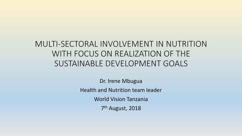 PANEL: Multisectoral involvement in nutrition with particular focus on the realization of sustainable development goals (SDGs)