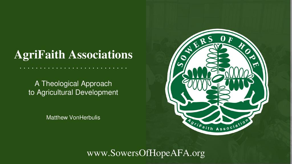 AgriFaith associations : A theological approach to agricultural development