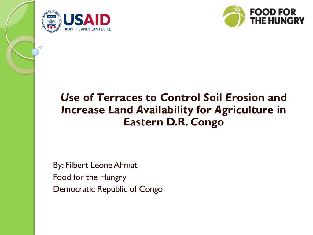 Terraces to control soil erosion and increase land availability for agriculture in the DRC