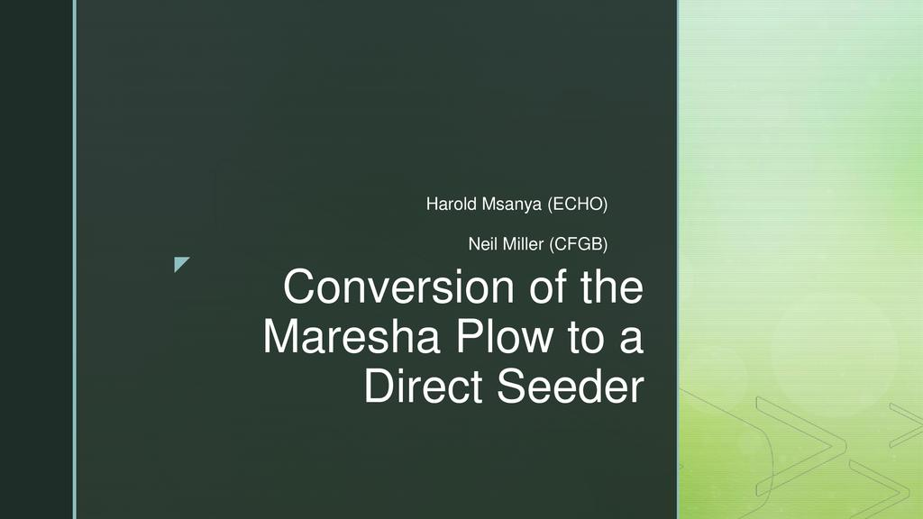 Conversion of the maresha plow to a direct seeder