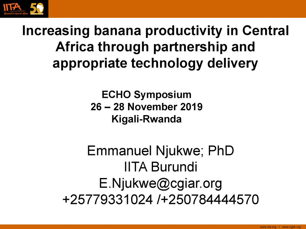 Initiatives by IITA and Partners to Mitigate Banana Diseases in the Great Lakes region