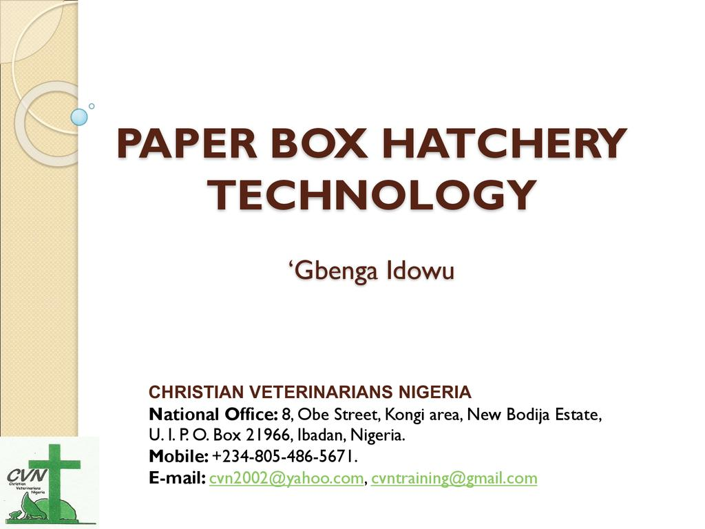 Paper Box Hatchery Technology
