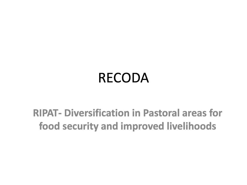 Diversification in Pastoral areas for food security and improved livelihoods