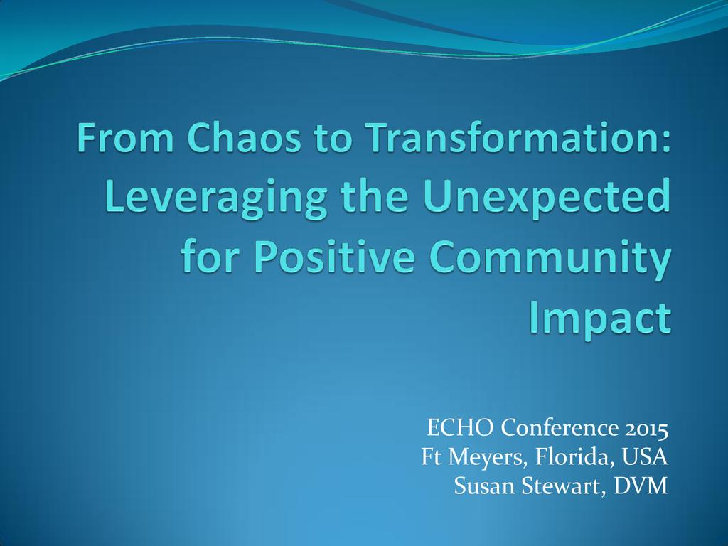 From chaos to transformation leveraging the unexpected for positive community impact  0