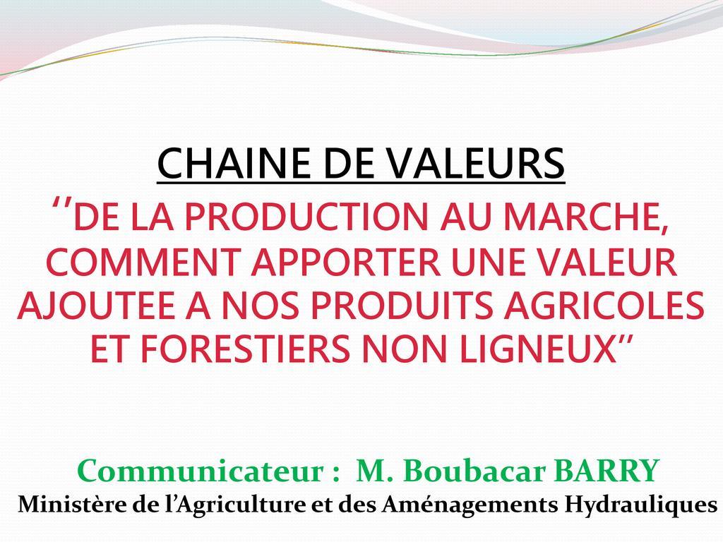 Concept de chaines de valeurs en agriculture?: r?le et importance