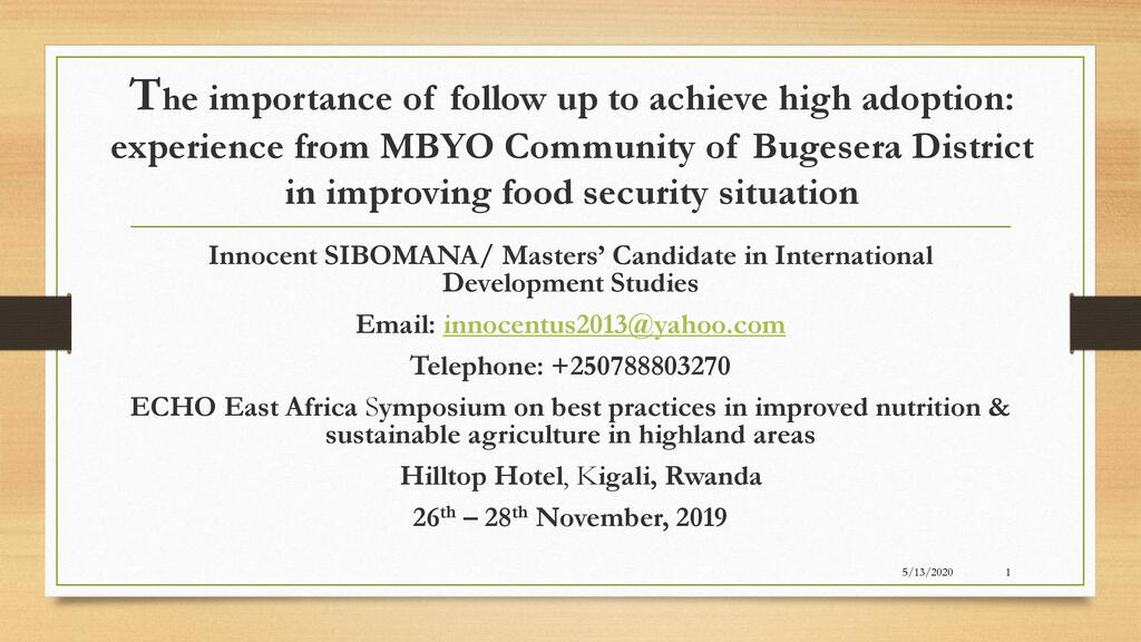 The importance of follow up to achieve high adoption- experiences from Kiramutse and Bugesera in improving food security