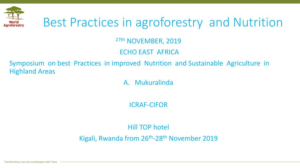 Best practices in agroforestry and nutrition