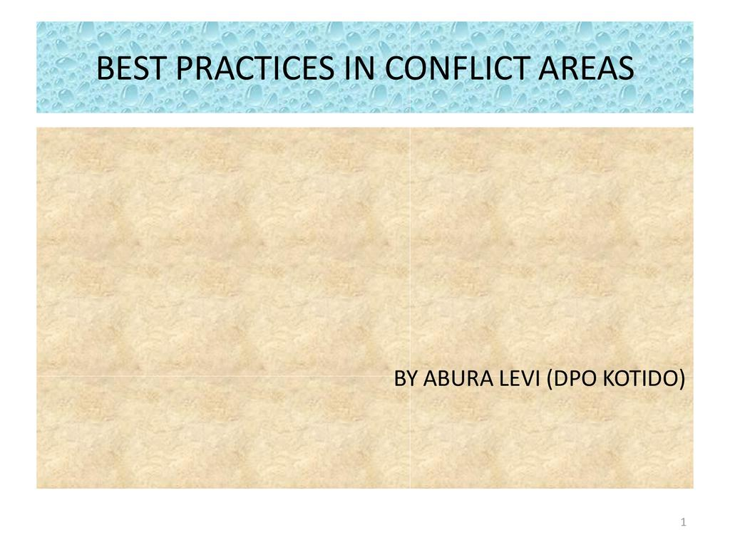Best Practices in Conflict Areas