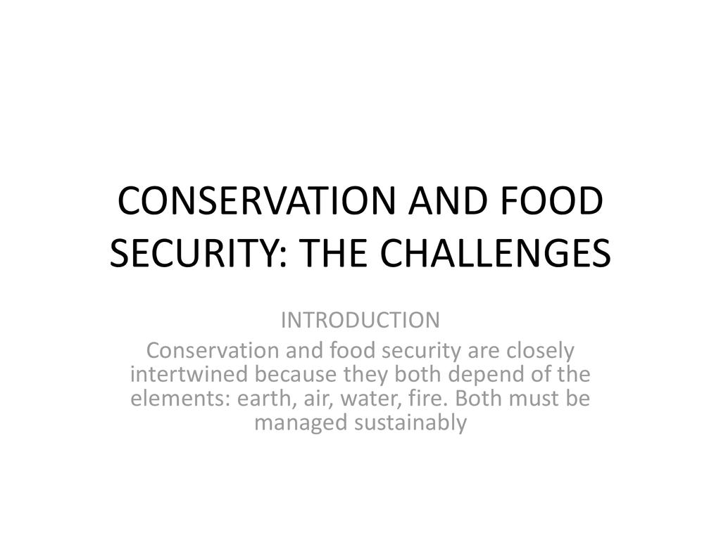 Conservation and Food Security Issues