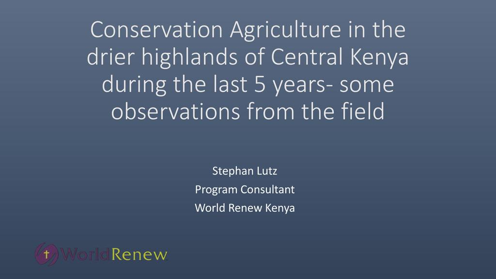 Cheers and Challenges of Conservation Agriculture in Kenya