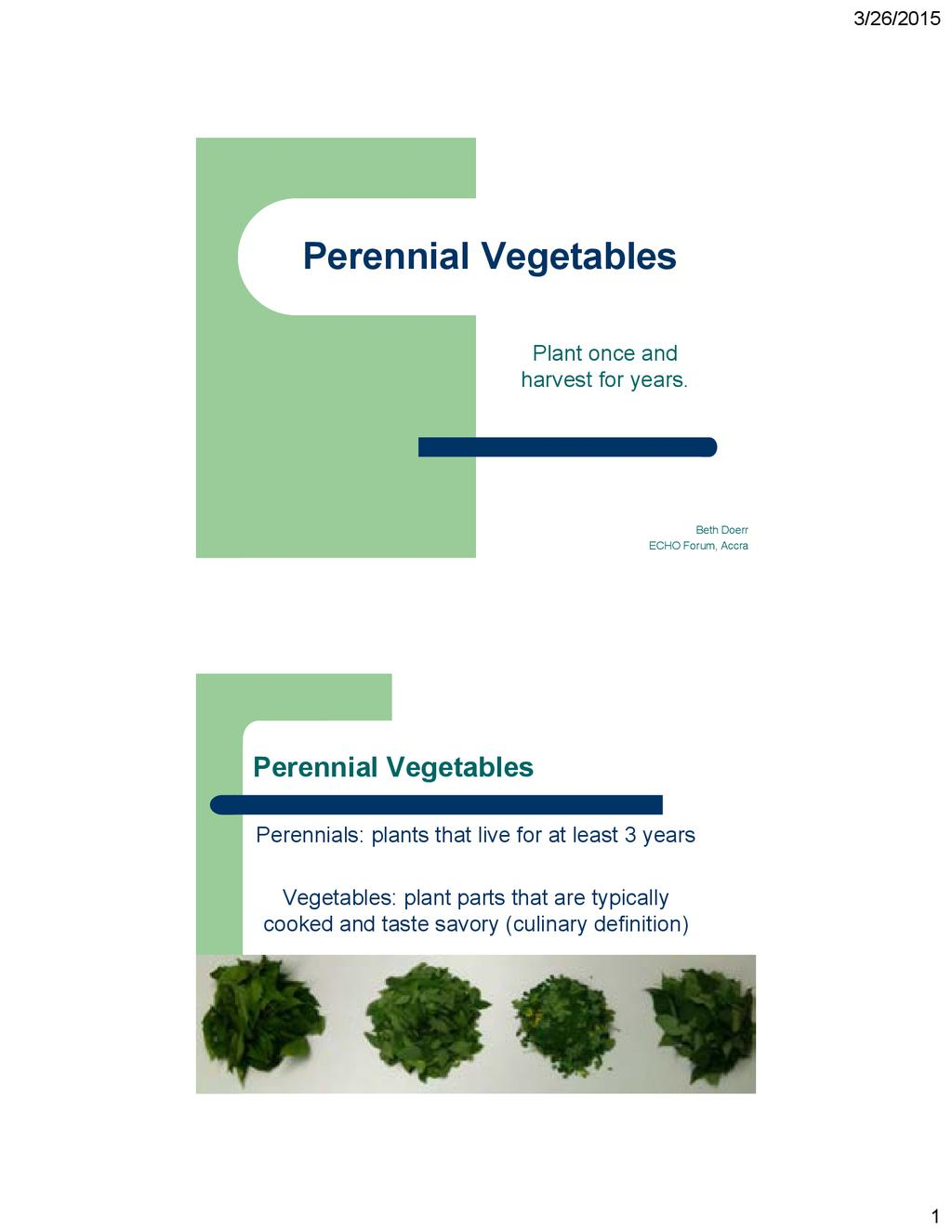 Perennial-Valuable Vegetables