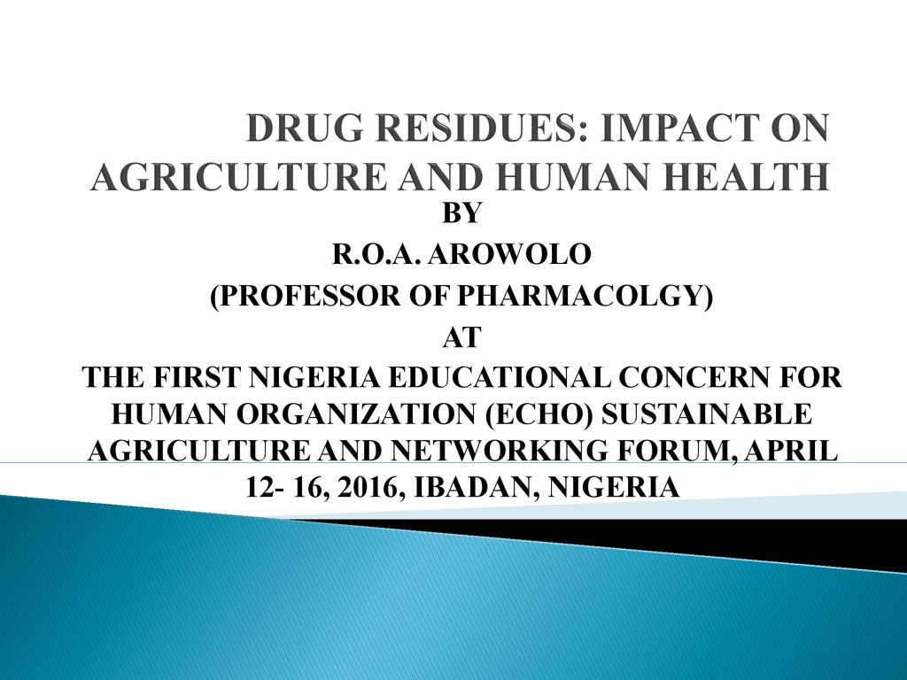 Drug Residues: Impact on Agriculture and Human Health