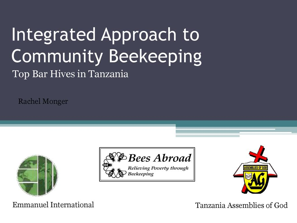 Integrated approach to top bar beekeeping in Tanzania