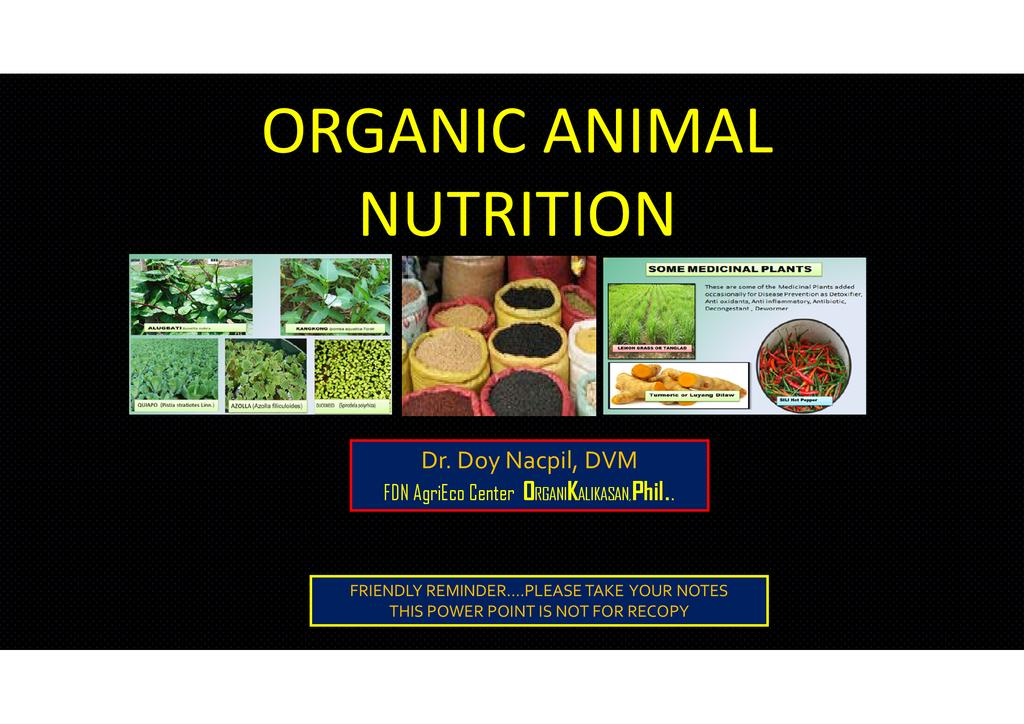 Organic Feeds using Indigenous Microbial Fermented (IMF) Feeds for Organic Free Range Native Pigs and Chickens