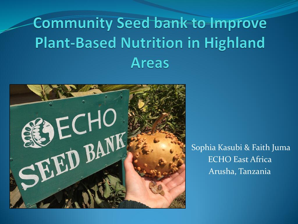 Community seed banks to improve plant-based nutrition
