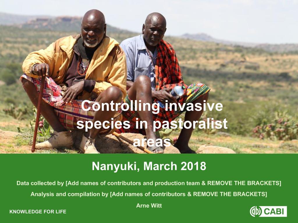 Controlling Invasive Species in Pastoralist Areas