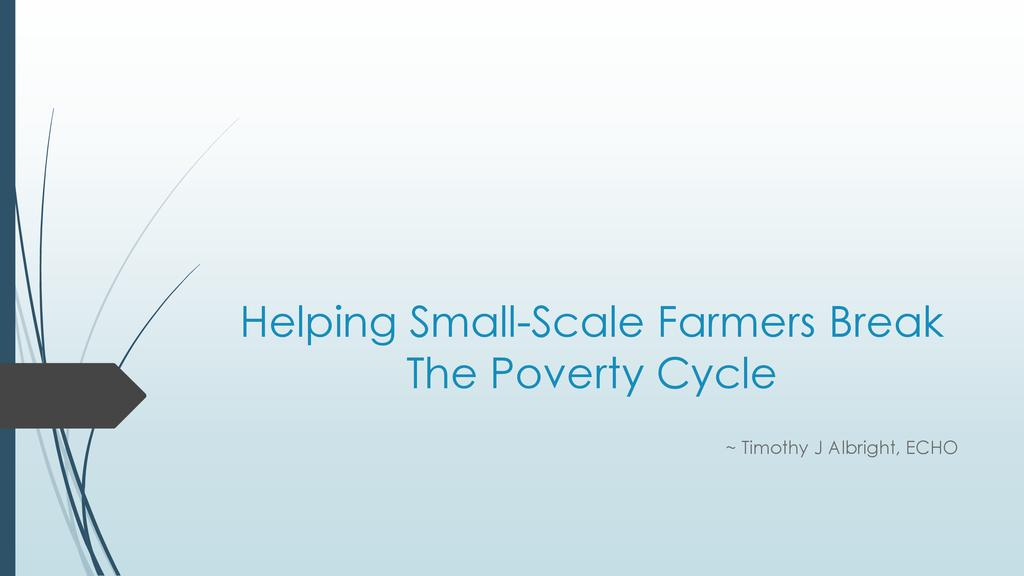 Helping Small-Scale Farmers Break the Poverty Cycle