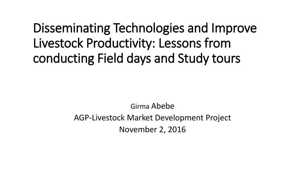 Disseminating Technologies to Improve Livestock Productivity