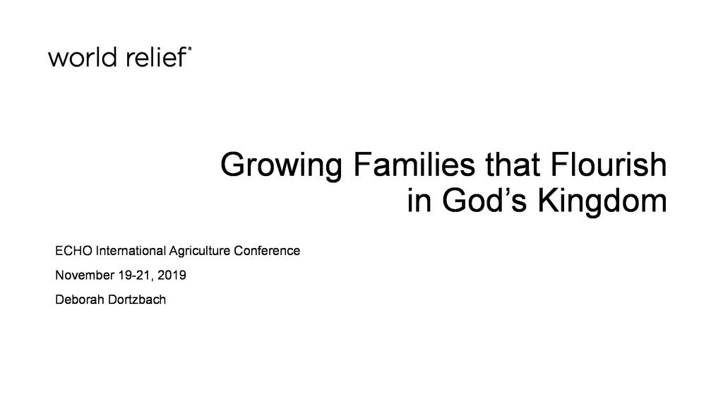 Growing families that flourish in God's kingdom