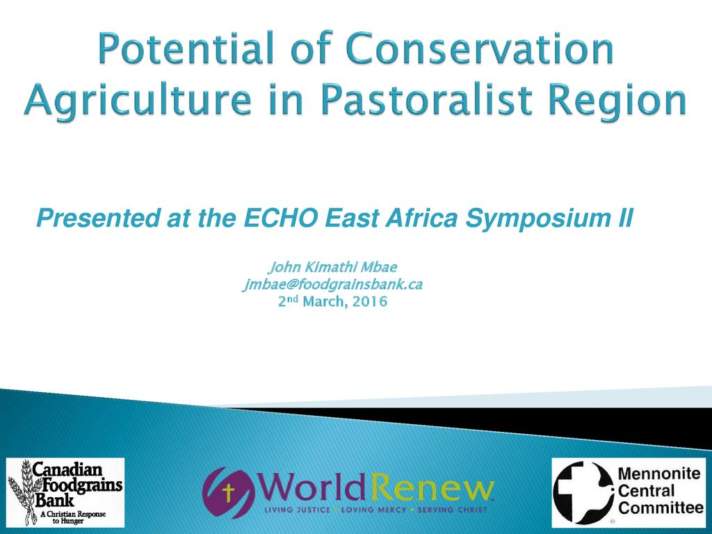 Potential of Conservation Agriculture in Pastoralist Region