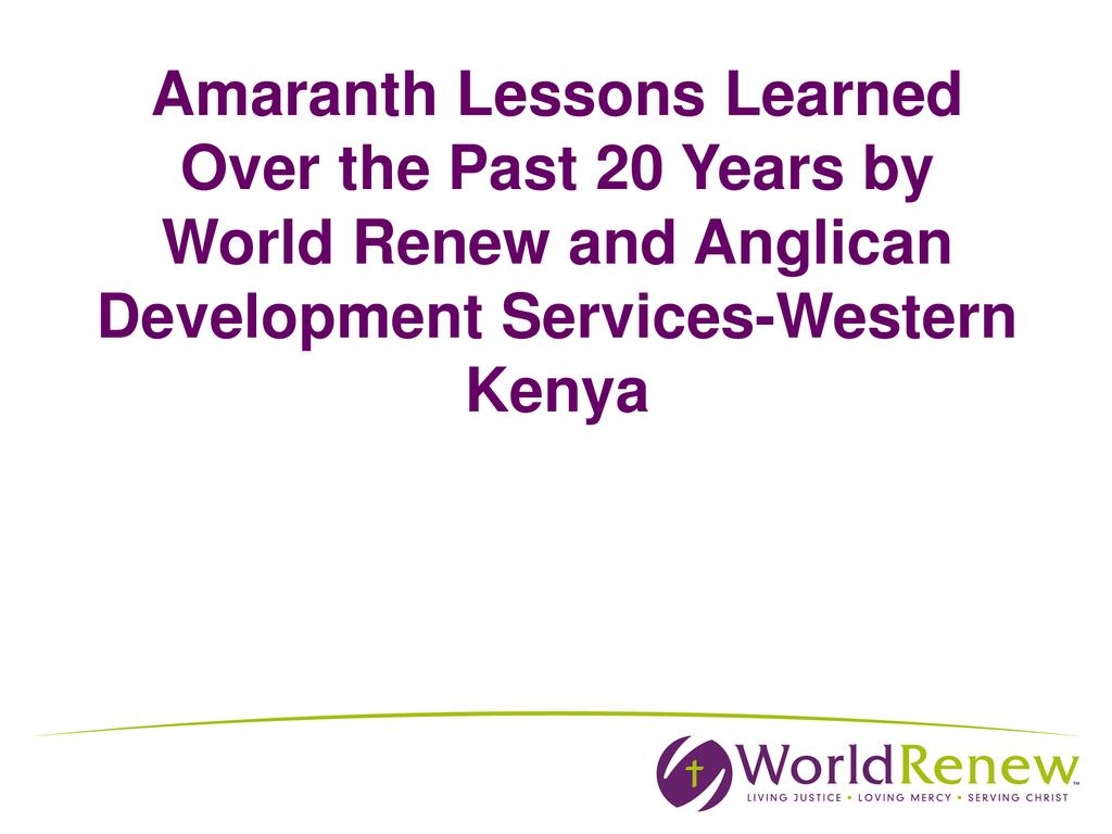 Long-term results of Amaranth Promotion in East Africa with W. Kenya Case Study