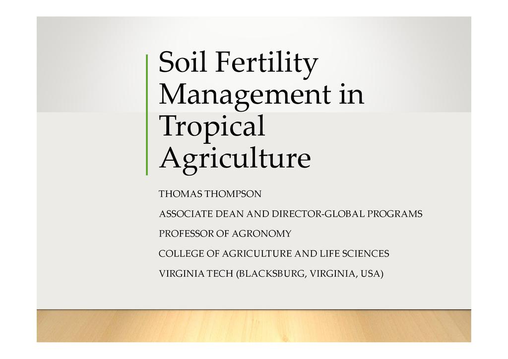 Soil fertility and management in the tropics  0