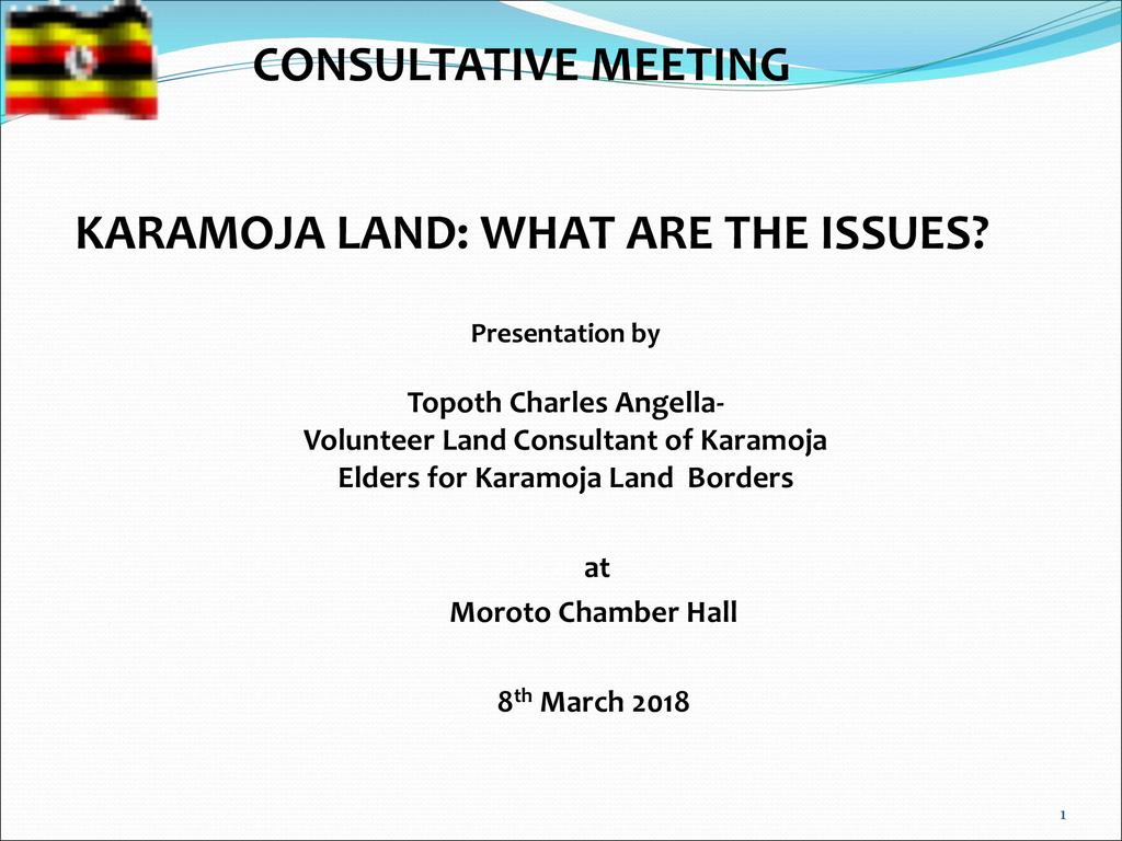 Karamoja Land: What are the Issues?