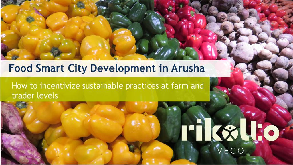 Food Smart Cities and how to incentivize sustainable practices at farm and trader levels