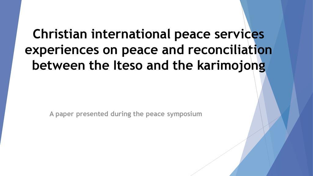 Karamoja - Teso case on peace and reconciliation