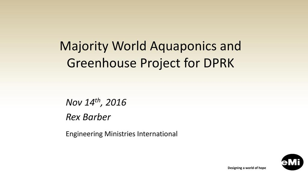 DO NOT PUBLISH Greenhouse and aquaponics projects – design & development in a developing world setting