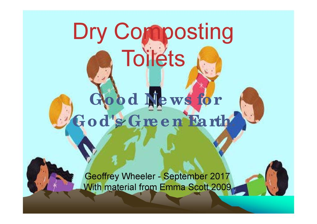 Dry Composting Toilets: Good News for God's Green Earth III